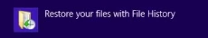 Windows 8: Restore files with File History